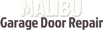 Garage Door Repair Malibu, CA - homepage